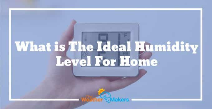 What is The Ideal Humidity level for home