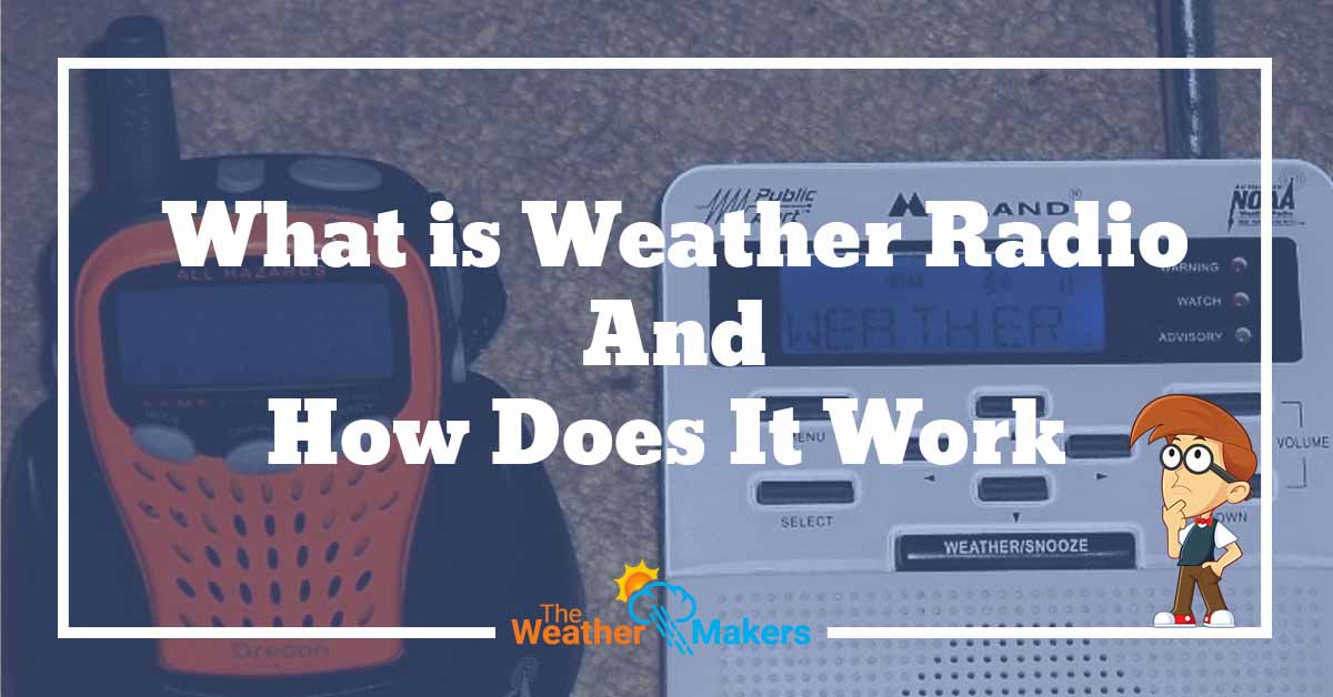 how does a weather radio work
