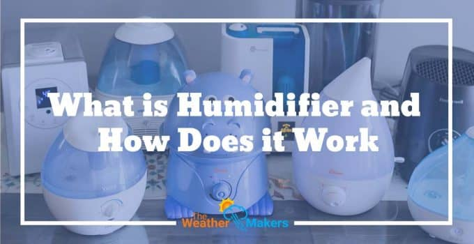 what is humidifier and how does it work